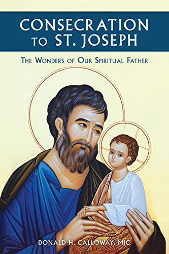 Consecration To St. Joseph Donald Calloway Paperback